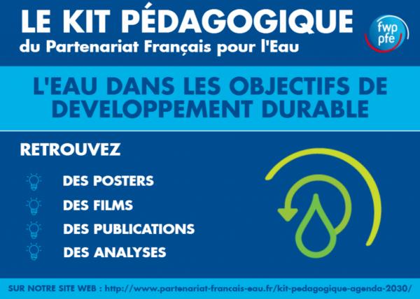 Kit Pédagogique Partenariat Français pour l'Eau « Agenda ODD 2030 » !