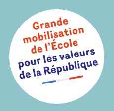Comment accompagner la grande mobilisation de l'école pour les valeurs de la République ?