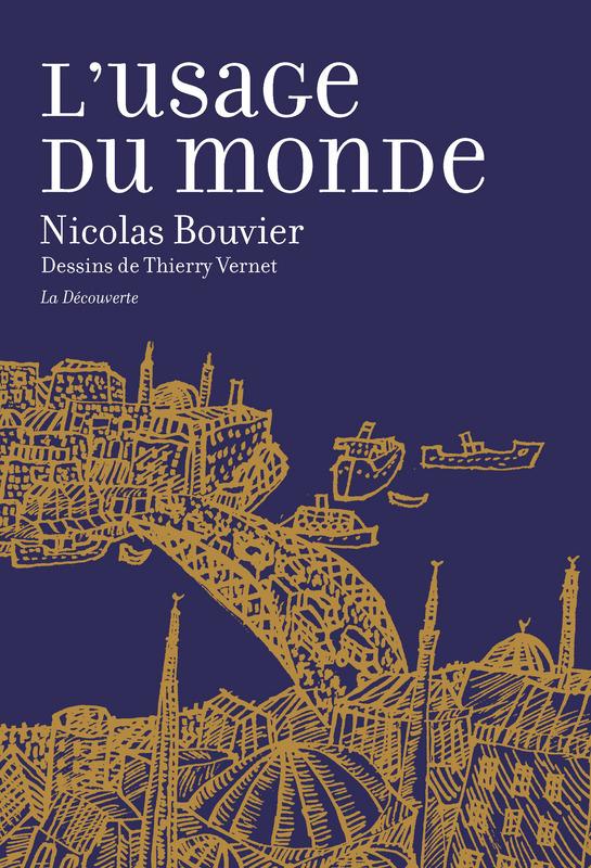 Les citations de Nicolas Bouvier sur le Voyage