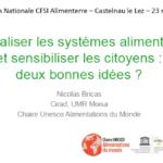 Relocaliser les systèmes alimentaires et sensibiliser les citoyens : deux bonnes idées ?